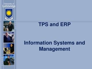 TPS and ERP Information Systems and Management