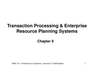 Transaction Processing & Enterprise Resource Planning Systems