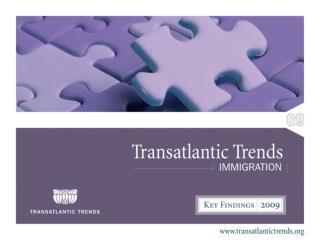 Transatlantic Trends: Immigration