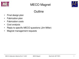 MECO Magnet