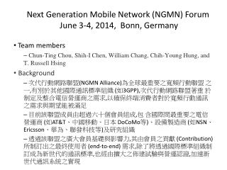 Next Generation Mobile Network (NGMN) Forum  June 3-4, 2014,  Bonn, Germany