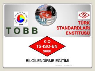 K-Q TS-ISO-EN 9000