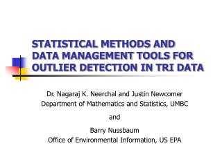 STATISTICAL METHODS AND  DATA MANAGEMENT TOOLS FOR  OUTLIER DETECTION IN TRI DATA