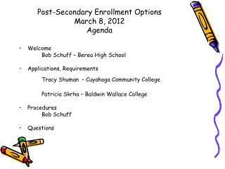 Post-Secondary Enrollment Options March 8, 2012 Agenda