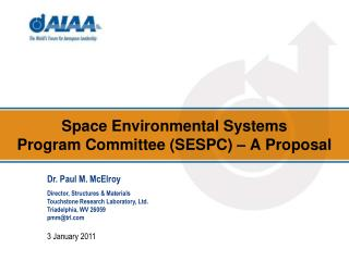 Space Environmental Systems Program Committee (SESPC) – A Proposal