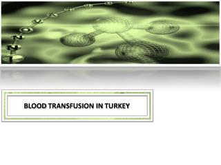 Blood transfusion  in  turkey