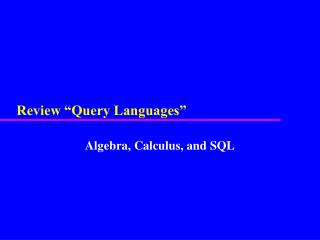 "Review ""Query Languages"""