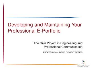 Developing and Maintaining Your Professional E-Portfolio