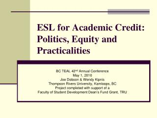 ESL for Academic Credit: Politics, Equity and Practicalities