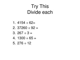 Try This Divide each