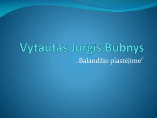Vytautas Jurgis Bubnys
