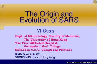 The Origin and Evolution of SARS