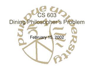 CS 603 Dining Philosopher's Problem