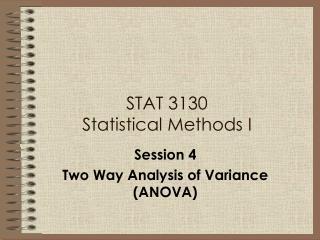 STAT 3130 Statistical Methods I
