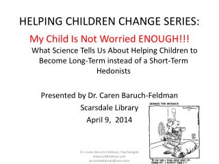 HELPING CHILDREN CHANGE SERIES: