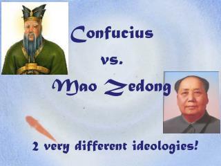 Confucius  vs.  Mao Zedong