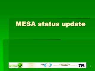 MESA status update