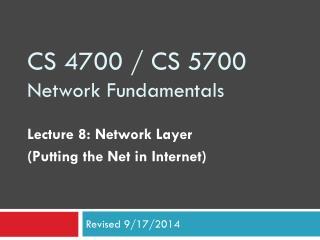 CS 4700 / CS 5700 Network Fundamentals