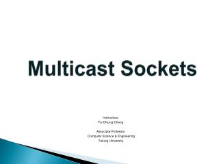 Multicast Sockets