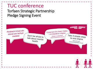 TUC conference Torfaen Strategic Partnership  Pledge Signing Event