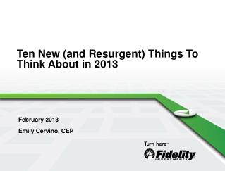 Ten New (and Resurgent) Things To Think About in 2013