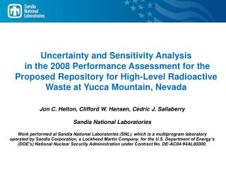 Uncertainty and Sensitivity Analysis  in the 2008 Performance Assessment for the Proposed Repository for High-Level Radi