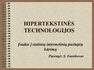 HIPERTEKSTINĖS TECHNOLOGIJOS