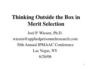 Thinking Outside the Box in Merit Selection