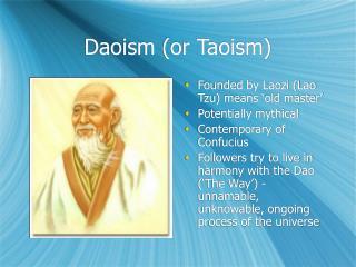 Daoism (or Taoism)