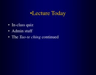 Lecture Today