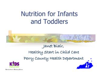 Nutrition for Infants  and Toddlers