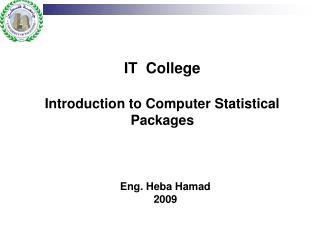 IT  College  Introduction to Computer Statistical Packages