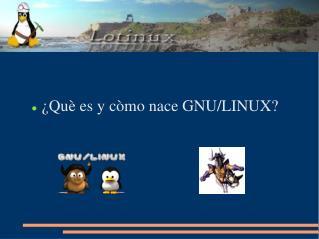 Qu  es y c mo nace GNU