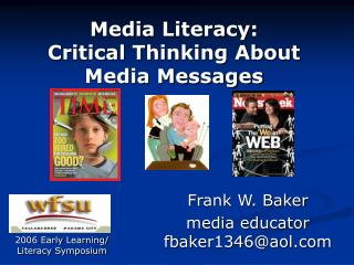 Media Literacy: Critical Thinking About Media Messages