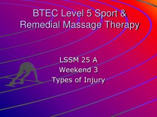 BTEC Level 5 Sport & Remedial Massage Therapy