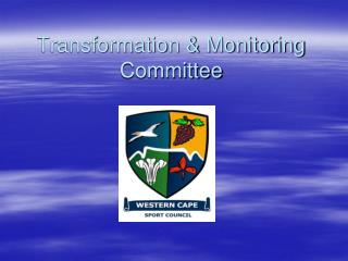 Transformation & Monitoring Committee