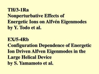 Nonperturbative Effects of  Energetic Ions on Alfvén Eigenmodes