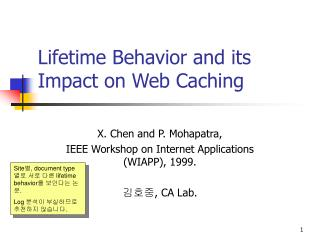 Lifetime Behavior and its Impact on Web Caching
