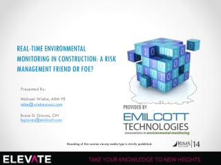 REAL-TIME ENVIRONMENTAL MONITORING IN CONSTRUCTION: A RISK  MANAGEMENT  FRIEND OR FOE?