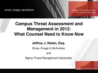 Campus Threat Assessment and Management in 2012:  What Counsel Need to Know Now