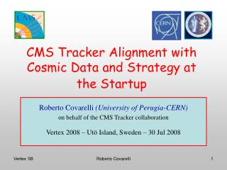 CMS Tracker Alignment with Cosmic Data and Strategy at the Startup
