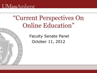 """ Current Perspectives On Online Education """
