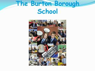 The Burton Borough School