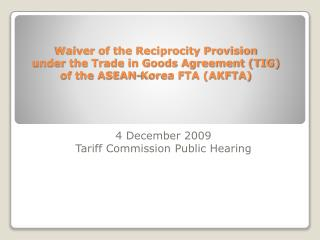 4 December 2009 Tariff Commission Public Hearing