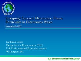 Designing Greener Electronics: Flame Retardants in Electronics Waste  December 6, 2007