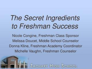 The Secret Ingredients to Freshman Success