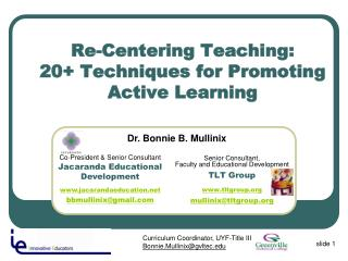 Re-Centering Teaching:  20+ Techniques for Promoting Active Learning