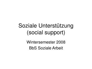 Soziale Unterst tzung  social support
