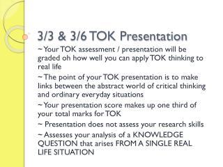 3/3 & 3/6 TOK Presentation