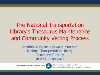 The National Transportation Library's Thesaurus Maintenance and Community Vetting Process